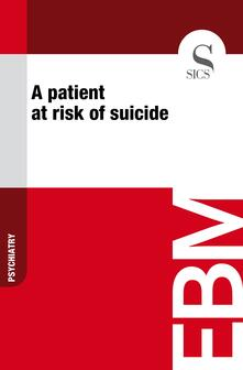 Apatient at risk of suicide