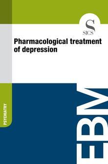 Pharmacological Treatment of Depression
