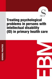 Treating Psychological Problems in Persons with Intellectual Disability (ID) in Primary Health Care