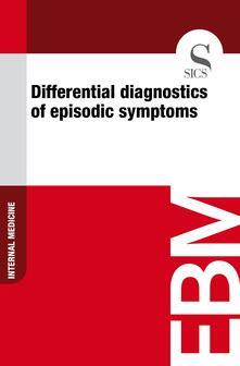 Differential Diagnostics of Episodic Symptoms
