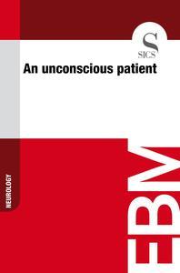 Anunconscious patient