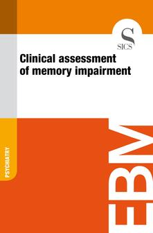 Clinical Assessment of Memory Impairment