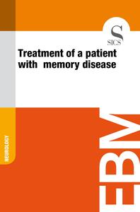 Treatment of a Patient with Memory Disease