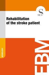 Rehabilitation of the Stroke Patient