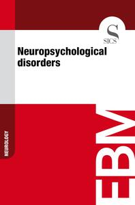 Neuropsychological Disorders