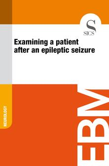 Examining a Patient After an Epileptic Seizure