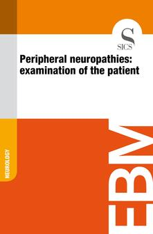 Peripheral Neuropathies: Examination of the Patient