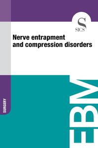 Nerve Entrapment and Compression Disorders