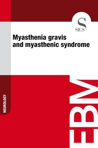 Myasthenia Gravis and Myasthenic Syndrome