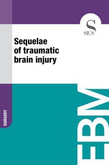 Sequelae of Traumatic Brain Injury
