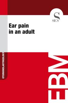 Ear Pain in an Adult