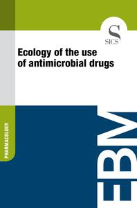 Ecology of the Use of Antimicrobial Drugs