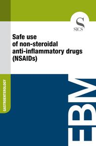 Safe Use of Non-steroidal Anti-inflammatory Drugs (NSAIDs)