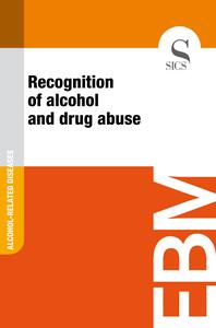 Recognition of Alcohol and Drug Abuse