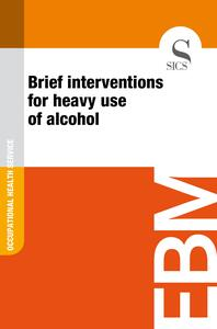 Brief Interventions for Heavy Use of Alcohol