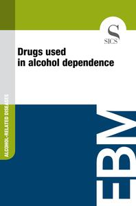 Drugs Used in Alcohol Dependence
