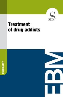 Treatment of Drug Addicts