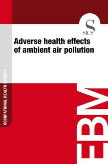 Adverse Health Effects of Ambient Air Pollution