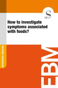 How to Investigate Symptoms Associated with Foods?