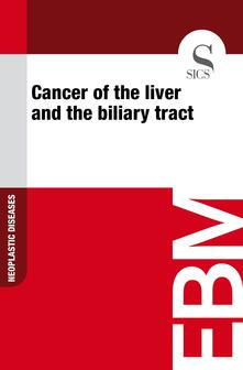 Cancer of the Liver and the Biliary Tract