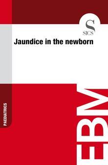 Jaundice in the Newborn