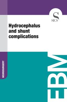 Hydrocephalus and Shunt Complications