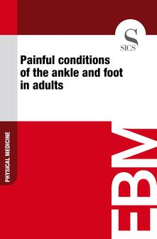 Painful Conditions of the Ankle and Foot in Adults