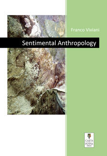 Sentimental Anthropology