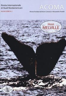 Radiospeed.it Ácoma. Rivista internazionale di studi nordamericani. Vol. 2: Glocal Melville. Image
