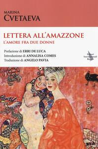 Lettera all'amazzone. L'amore fra due donne. Testo francese a fronte