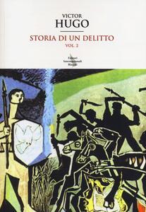 Storia di un delitto. Vol. 2