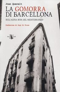 La Gomorra di Barcellona. Sull'altra riva del Mediterraneo