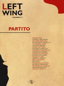 Left wing. Vol. 3: Politica.