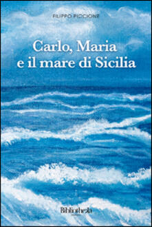 Partyperilperu.it Carlo, Maria e il mare di Sicilia Image