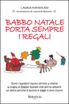 Babbo Natale porta sempre i regali. Ediz. illustrata.pdf