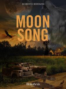 Moon Song - Roberto Berenzin - ebook