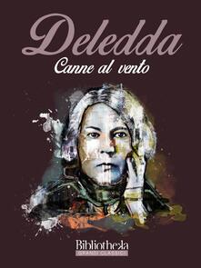 Canne al vento - Grazia Deledda - ebook