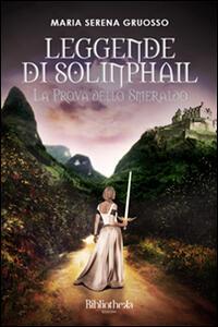 Leggende di Solinphail. La prova dello smeraldo
