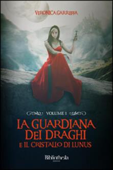 Lpgcsostenible.es La guardiana dei draghi e il cristallo di Lunus. Vol. 1 Image