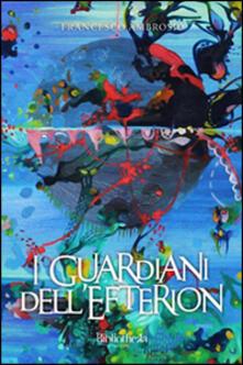 I guardiani dell'Efterion - Francesco Ambrosio - copertina