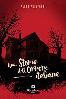 Una storia dell'orrore italiana - Paolo Prevedoni - copertina