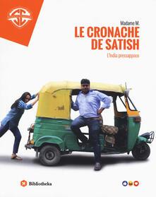 Camfeed.it Le cronache de Satish. L'India pressappoco Image