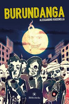 Burundanga - Alessandro Raschellà - copertina