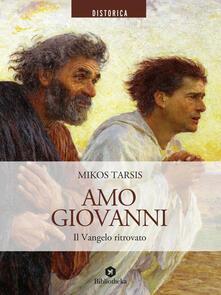 Amo Giovanni - Mikos Tarsis,Pietro Ratto - ebook