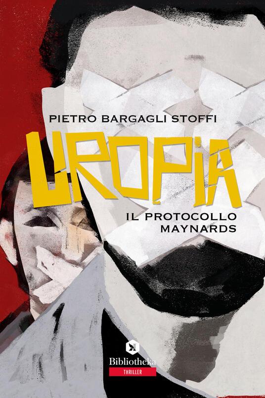 Uropia. Il protocollo Maynards - Pietro Bargagli Stoffi - copertina