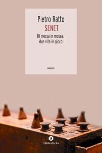 Senet. Di mossa in mossa, due vite in gioco - Pietro Ratto - copertina