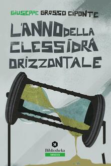 L' anno della clessidra orizzontale - Giuseppe Grosso Ciponte - copertina