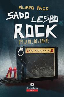 Osteriacasadimare.it Sado lesbo rock. Epica del deviante Image