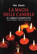 Libro Il libro completo della magia delle candele Vos Zvart