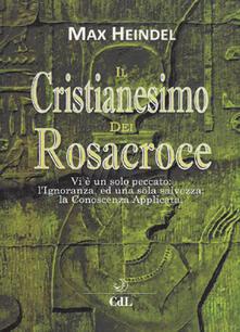 Squillogame.it Il cristianesimo dei Rosacroce. XX lezioni di Max Heindel Image